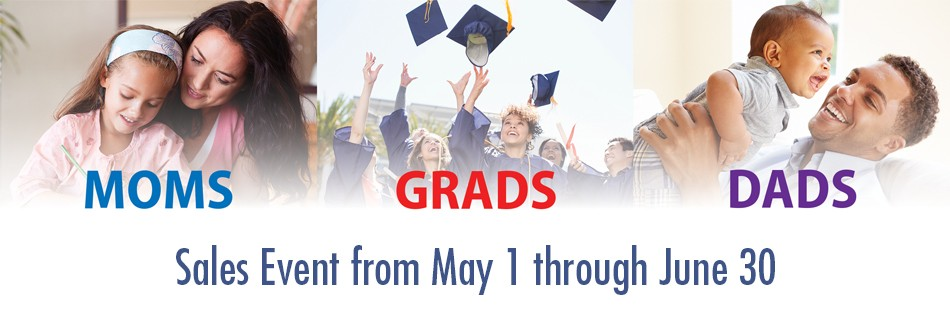 Moms, Grads and Dads Sales Event